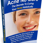 Acne No More Book Review – The Only Holistic Acne System In Existence That Will Teach YOU How To Permanently Cure Your Acne, End The Breakouts, Rebalance Your Body and Achieve The LASTING Clear Skin You Deserve!