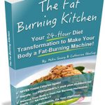Fat Burning Kitchen Book Review – Your 24-Hour Diet Transformation to Make Your Body a Fat-Burning Machine