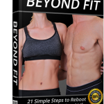 Christopher Adams's Beyond Fit Reviews – 21 Simple Steps To Reboot Your Body, Mind and Life