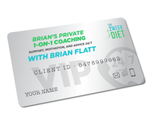 The 2 Week Brian's Private 1-on-1 Coaching